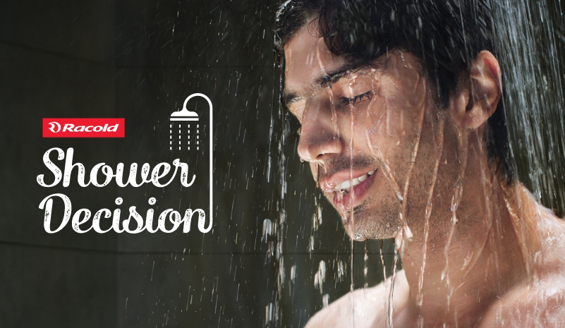My Shower Decision, Integrated Marketing Campaign by Racold